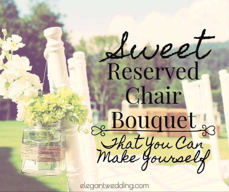 Sweet Reserved Chair Bouquet That You Can Make Yourself