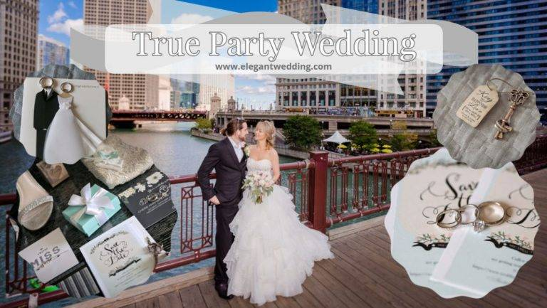 True Party Wedding