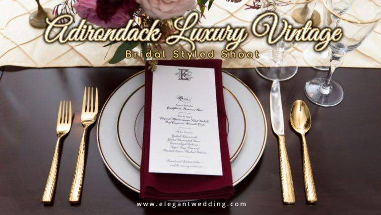 Adirondack Luxury Vintage Inspired Wedding